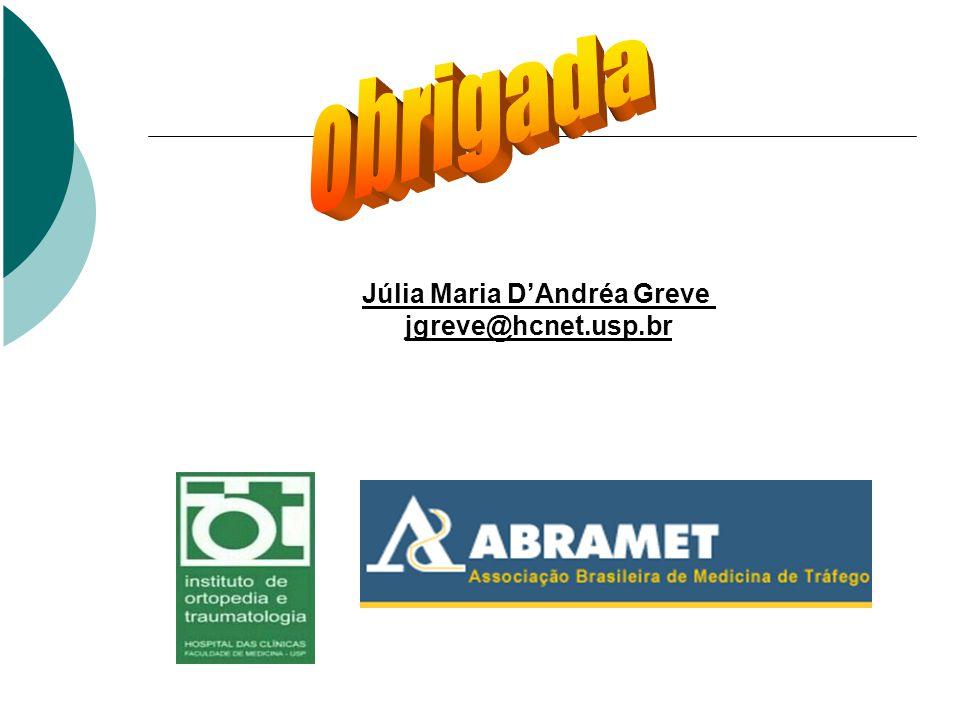 Júlia Maria DAndréa Greve jgreve@hcnet.usp.br