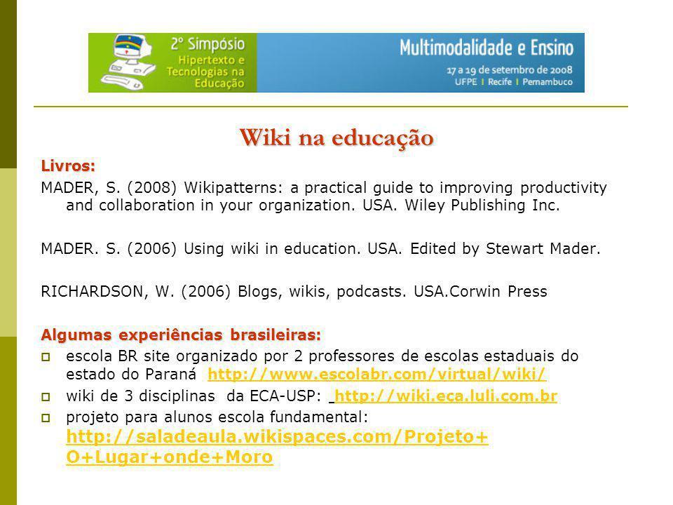 Minha experiência com wiki - como aluna de pós- graduação: Minha experiência com wiki - como aluna de pós- graduação:
