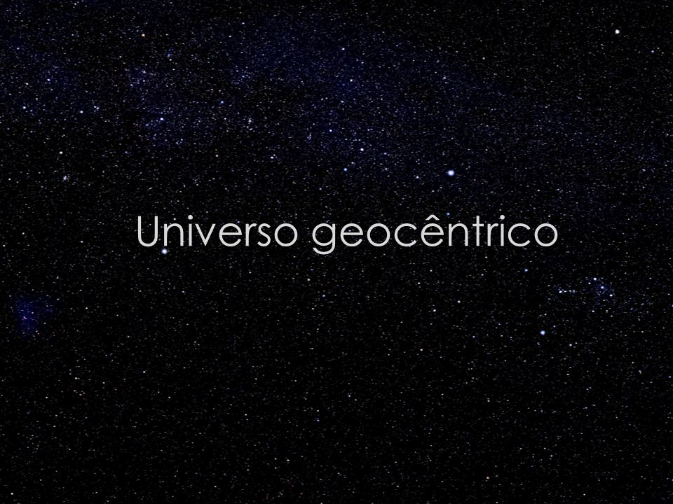 Universo de Herschel (séc. XVIII) Crédito da imagem: http://www.astronomy.ohio-state.edu
