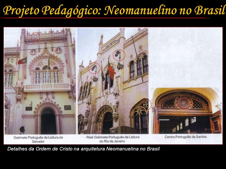 Detalhes da Ordem de Cristo na arquitetura Neomanuelina no Brasil