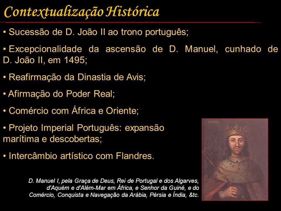 Sucessão de D. João II ao trono português; Excepcionalidade da ascensão de D. Manuel, cunhado de D. João II, em 1495; Reafirmação da Dinastia de Avis;