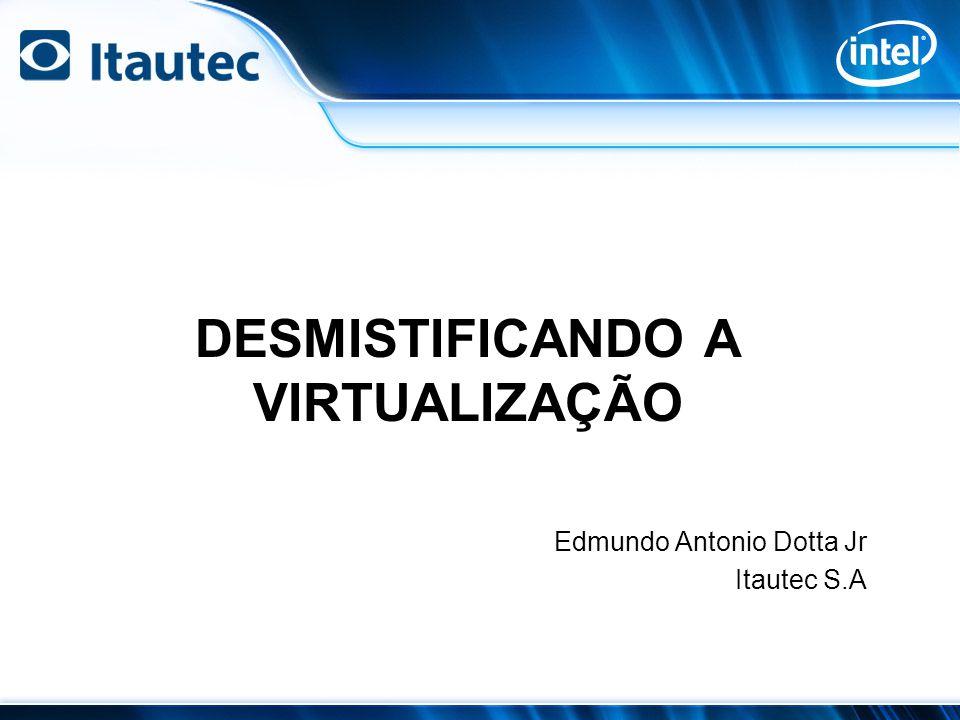 Tecnologias de Virtualização Machine Virtualization OS Virtualization Presentation Virtualization Hosted Virtual Desktops Software Streaming Bubbles Application Virtualization VDI - Virtual Destkop Infrastructure Brokering Software