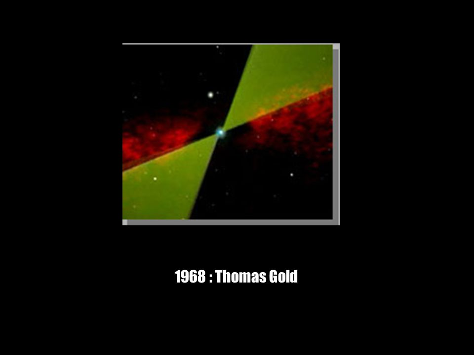 1968 : Thomas Gold