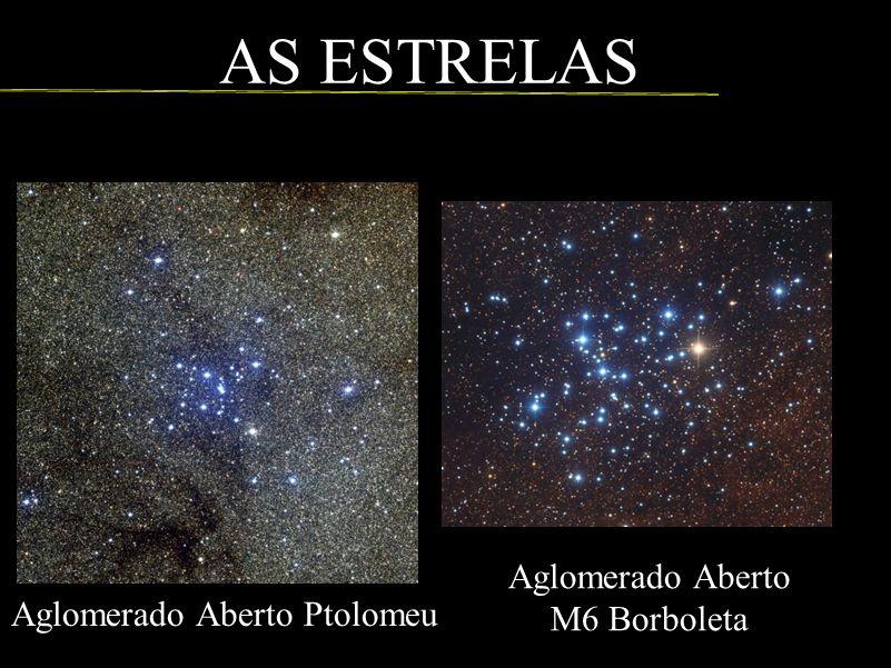 AS ESTRELAS Aglomerado Aberto M6 Borboleta Aglomerado Aberto Ptolomeu