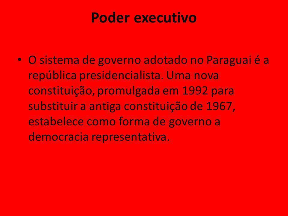 Poder executivo O sistema de governo adotado no Paraguai é a república presidencialista.