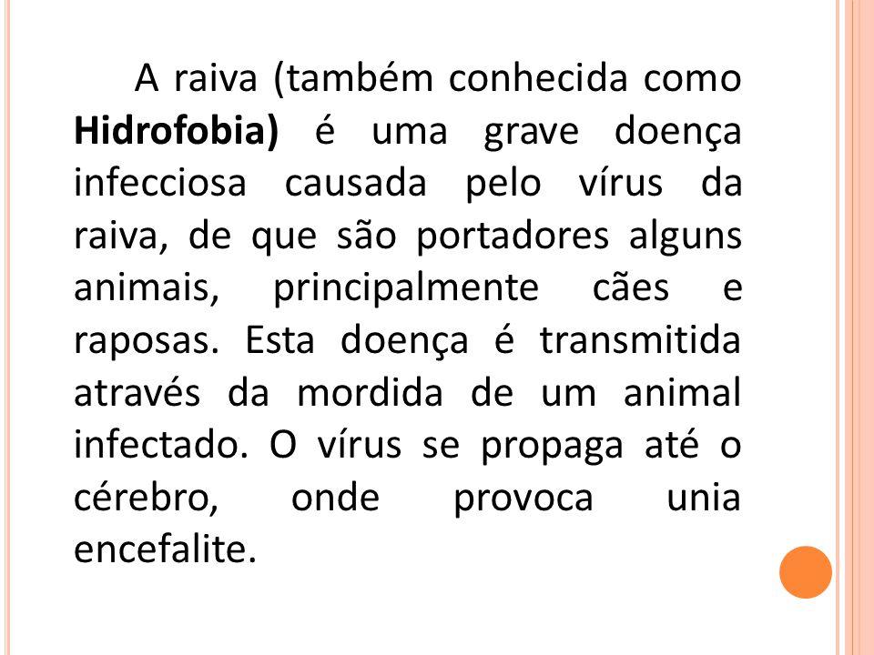 Por ocorrer em animais e também afetar o ser humano, é considerada uma zoonose.