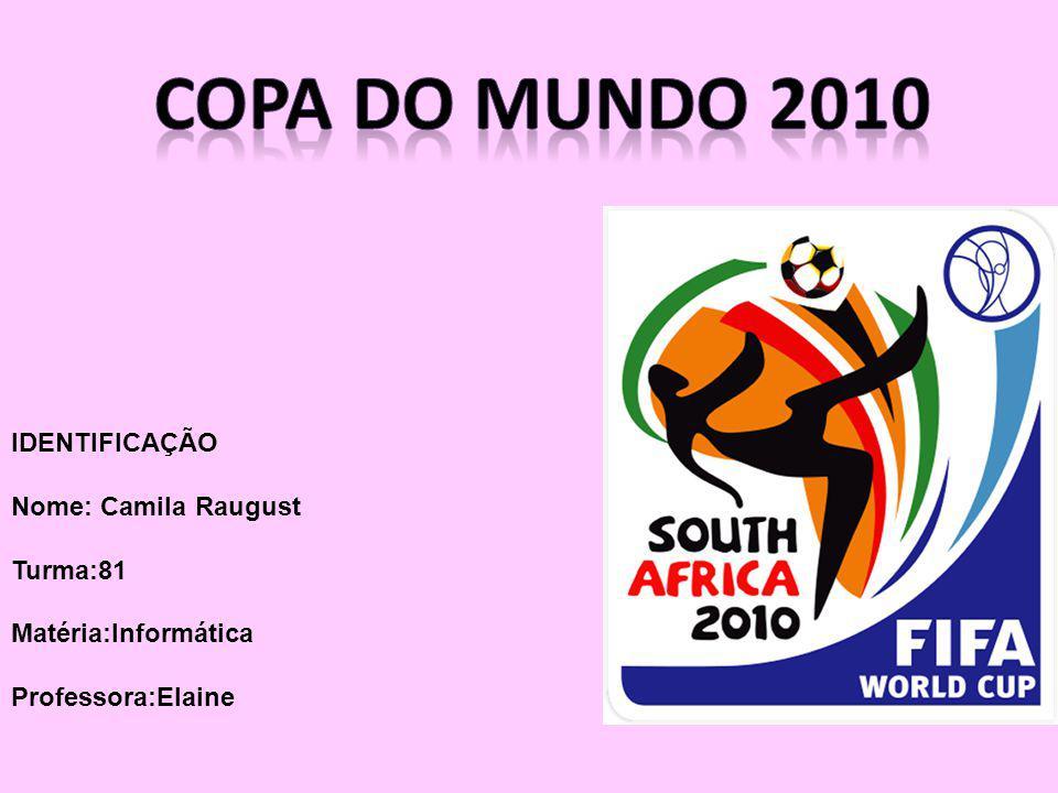 A Copa do Mundo 2010: A Copa do Mundo FIFA de 2010 ou Campeonato do Mundo de Futebol FIFA de 2010 foi a décima nona edição da Copa do Mundo FIFA de Futebol, que ocorreu de 11 de junho até 11 de julho.