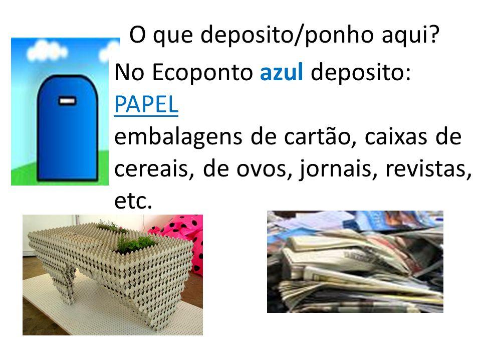 O que deposito/ponho aqui? No Ecoponto verde deposito: Embalagens de vidro garrafas; garrafões; frascos ; boiões, etc.