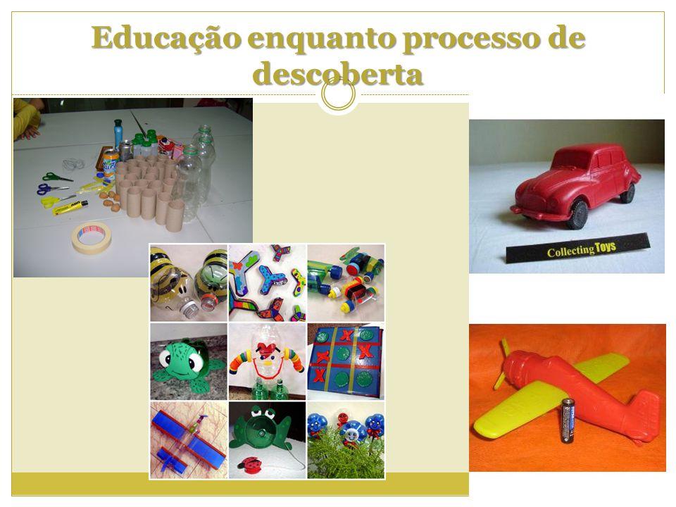 Educação enquanto processo de descoberta