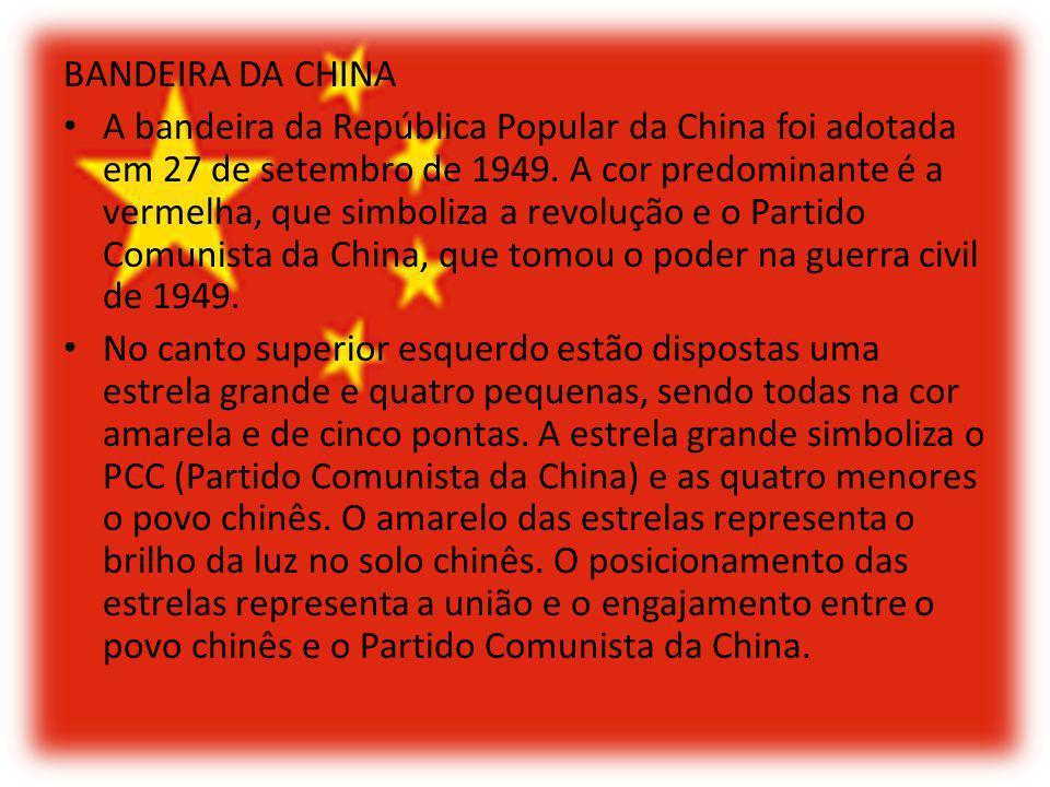 BANDEIRA DA CHINA A bandeira da República Popular da China foi adotada em 27 de setembro de 1949. A cor predominante é a vermelha, que simboliza a rev