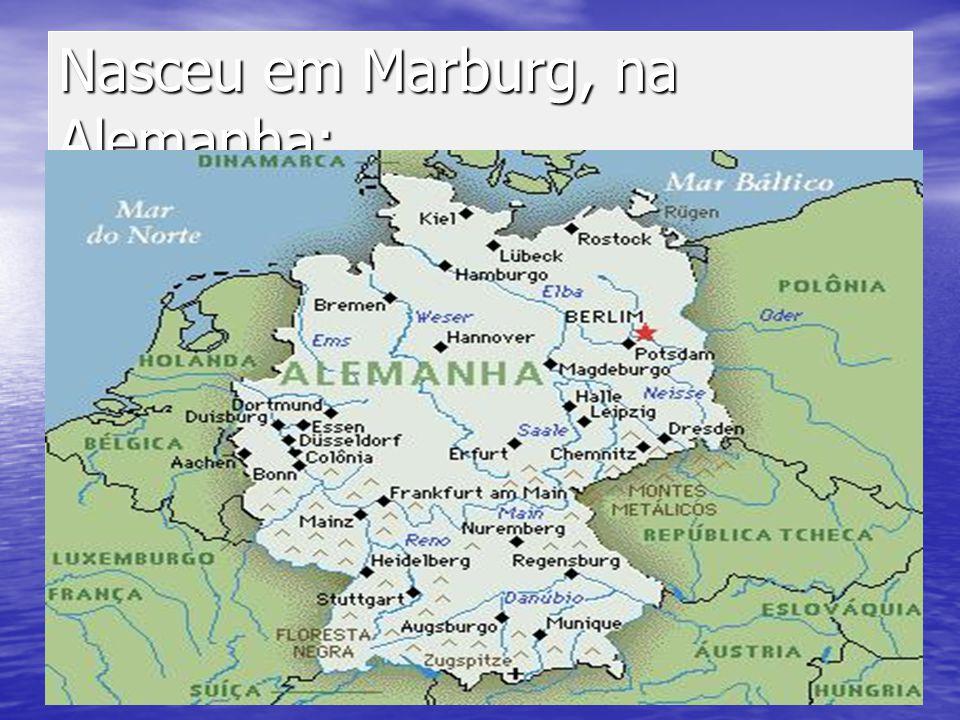 Nasceu em Marburg, na Alemanha;