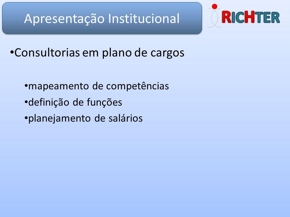 Consultorias em plano de cargos mapeamento de competências definição de funções planejamento de salários Apresentação Institucional