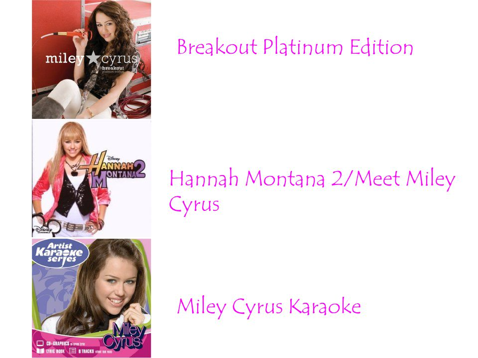 Breakout Platinum Edition Hannah Montana 2/Meet Miley Cyrus Miley Cyrus Karaoke