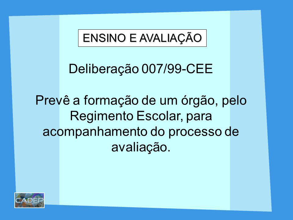 DELIBERAÇÃO 007/99-CEE Art.