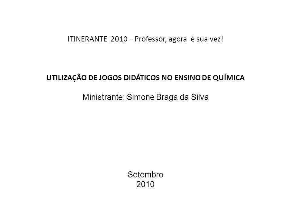 ITINERANTE 2010 – Professor, agora é sua vez.