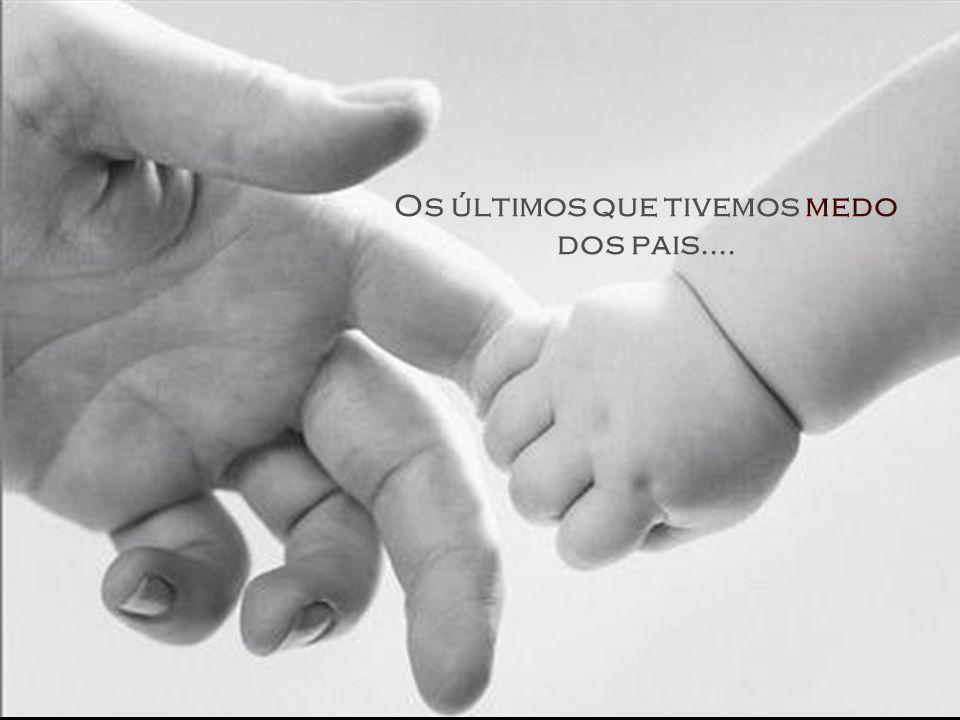 ... e a primeira geração de pais que obedecem a seus filhos.