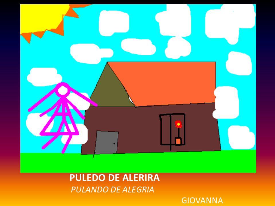 PULEDO DE ALERIRA PULANDO DE ALEGRIA GIOVANNA
