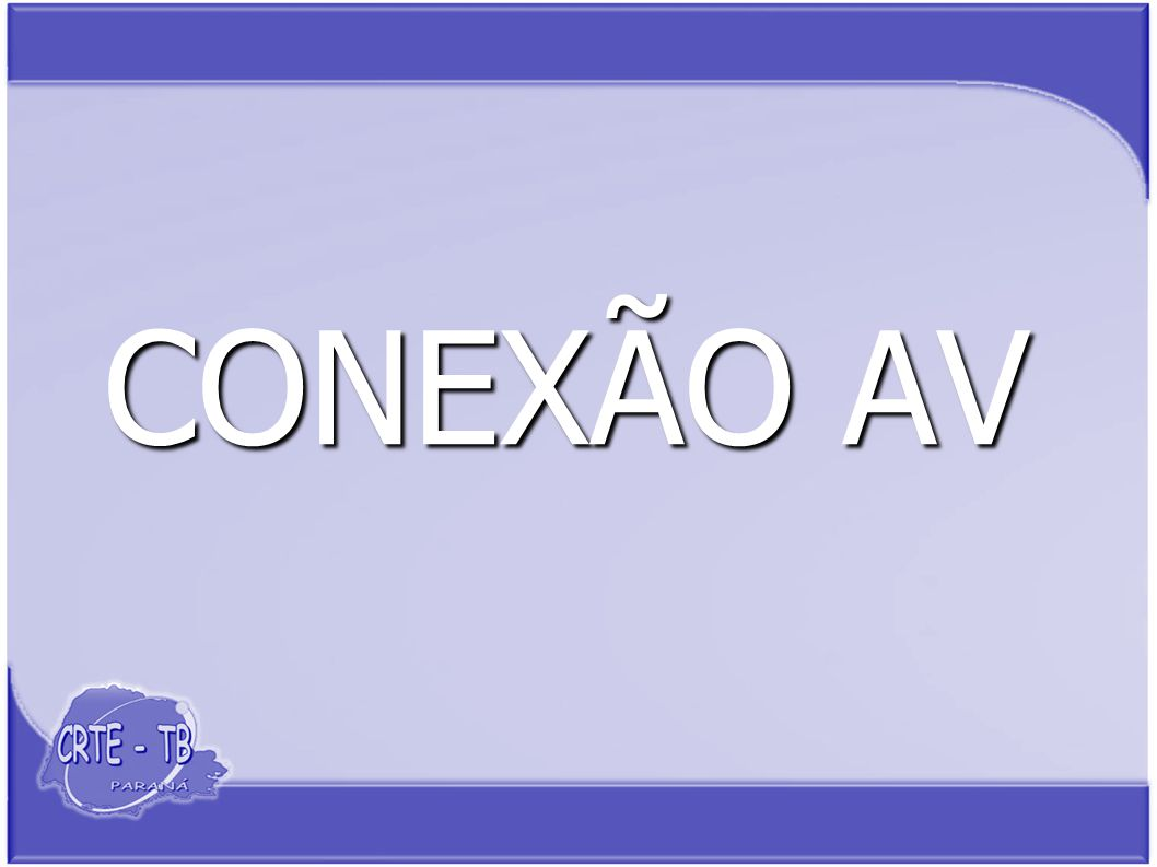 CONEXÃO AV