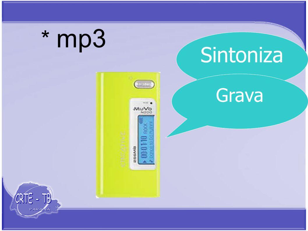 * mp3 Sintoniza Grava