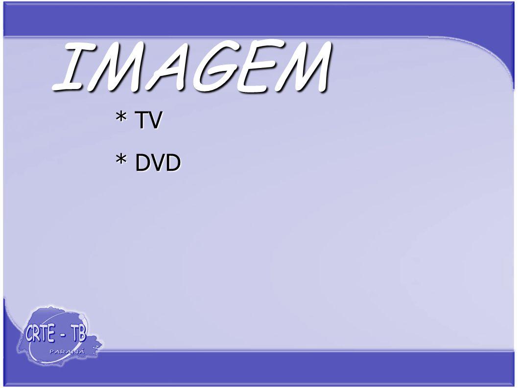IMAGEM * DVD