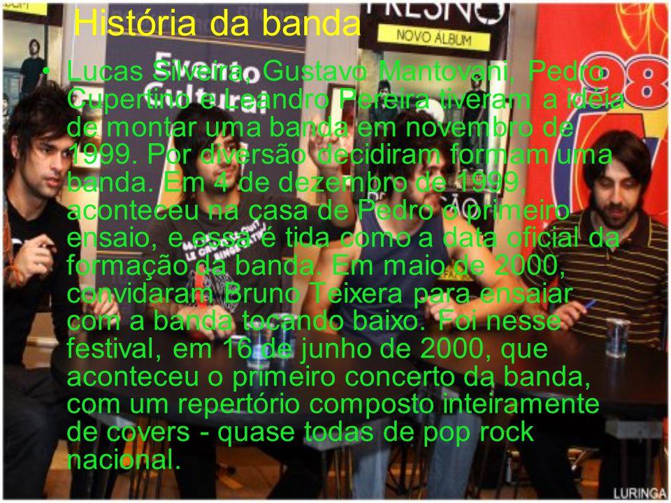 História da banda Lucas Silveira, Gustavo Mantovani, Pedro Cupertino e Leandro Pereira tiveram a idéia de montar uma banda em novembro de 1999. Por di