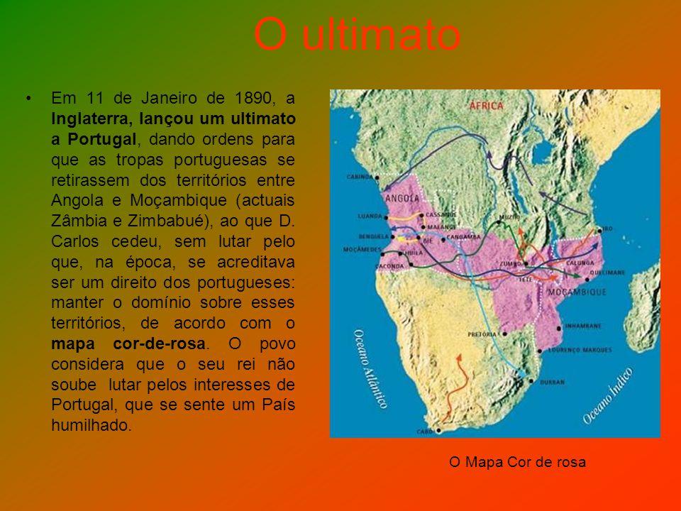 O ultimato Em 11 de Janeiro de 1890, a Inglaterra, lançou um ultimato a Portugal, dando ordens para que as tropas portuguesas se retirassem dos territ