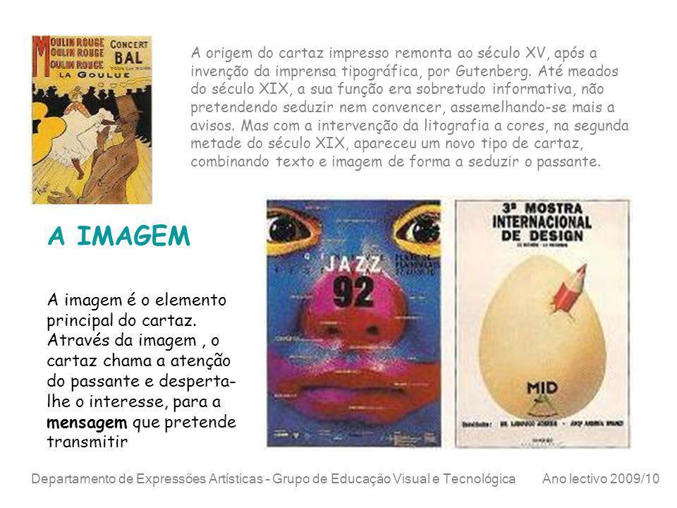 Departamento de Expressões Artísticas – Grupo de Educação Visual e Tecnológica Ano lectivo 2009/10 O TEXTO O escolha do título e demais texto deverá ter como preocupação fundamental a rápida e eficaz apreensão da mensagem.
