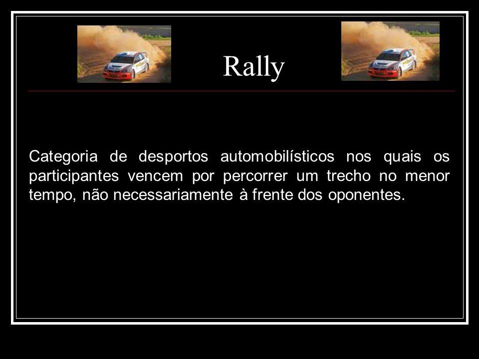 Rally Categoria de desportos automobilísticos nos quais os participantes vencem por percorrer um trecho no menor tempo, não necessariamente à frente d