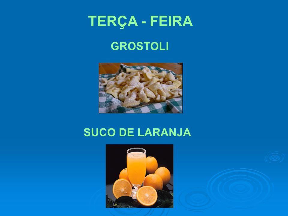TERÇA - FEIRA GROSTOLI SUCO DE LARANJA