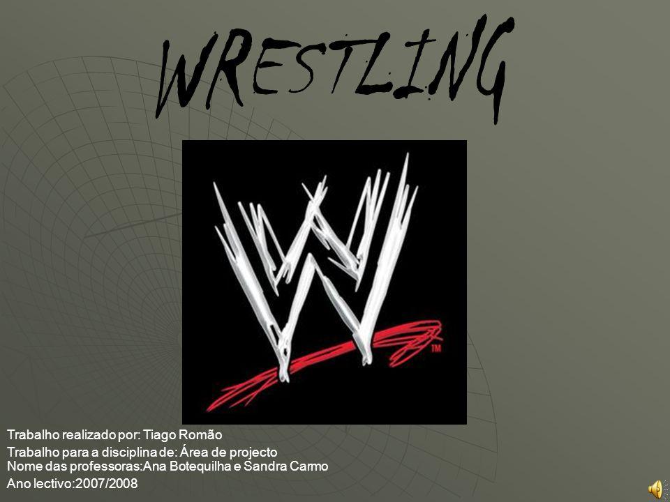 1-Lutadores 2-Rey Mysterio 3-Batista 4-Edge 5-Udertaker 6-MVP 7-DX 8-Historia 9-O que é o wrestling 10- SmackDown.