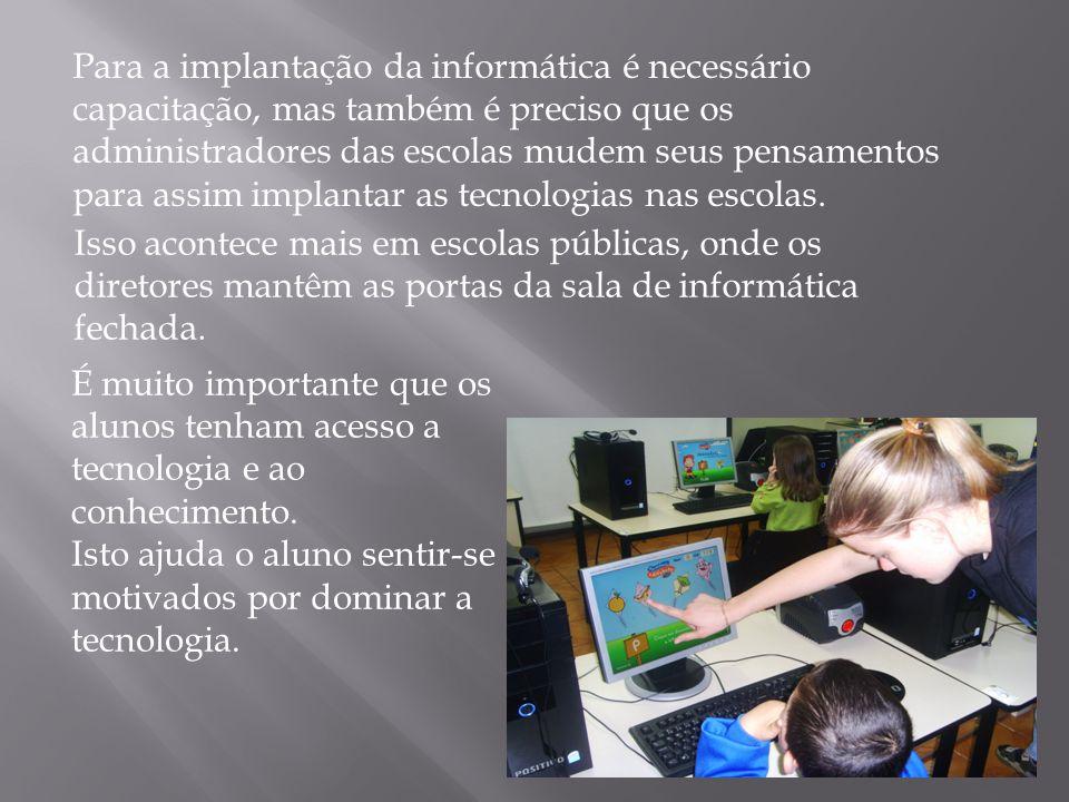 Para a segurança do professor no domínio da computação é preciso conhecer as ferramentas básicas do computador.