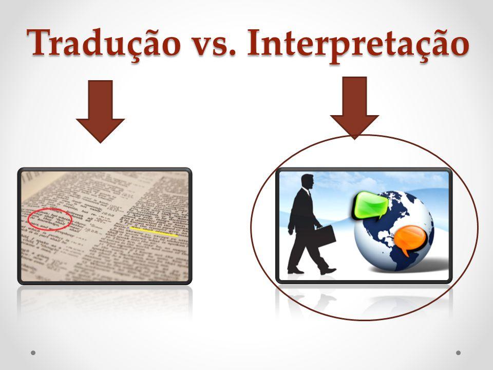 Tradução vs. Interpretação