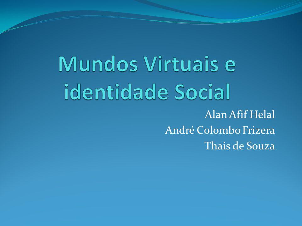 Autores Mundos Virtuais e Identidade Social: processos de formação e mediação através da lógica do jogo.
