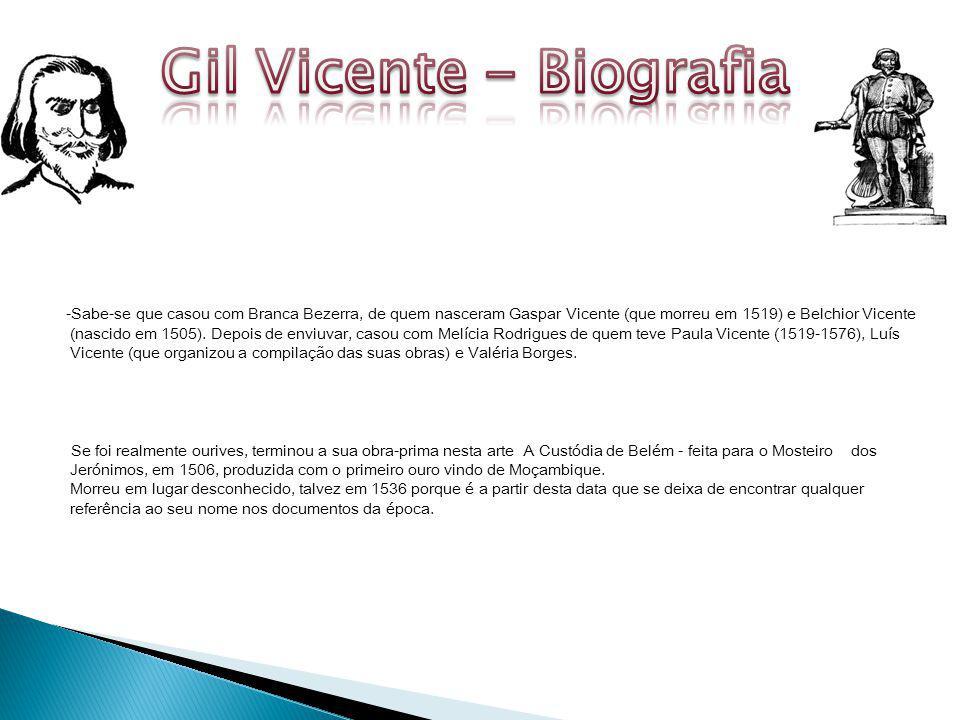 -Sabe-se que casou com Branca Bezerra, de quem nasceram Gaspar Vicente (que morreu em 1519) e Belchior Vicente (nascido em 1505).