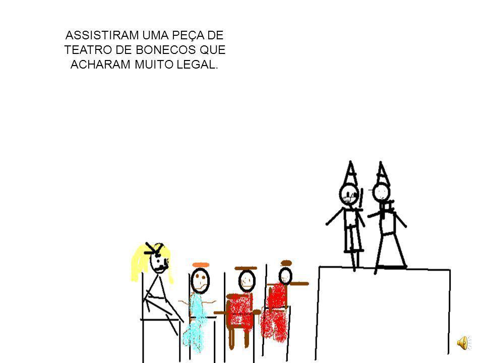 DEPOIS DE UM TEMPO A MÃE DO MENINO SAPECA CHAMOU-OS PARA LEVÁ-LOS AO TEATRO.