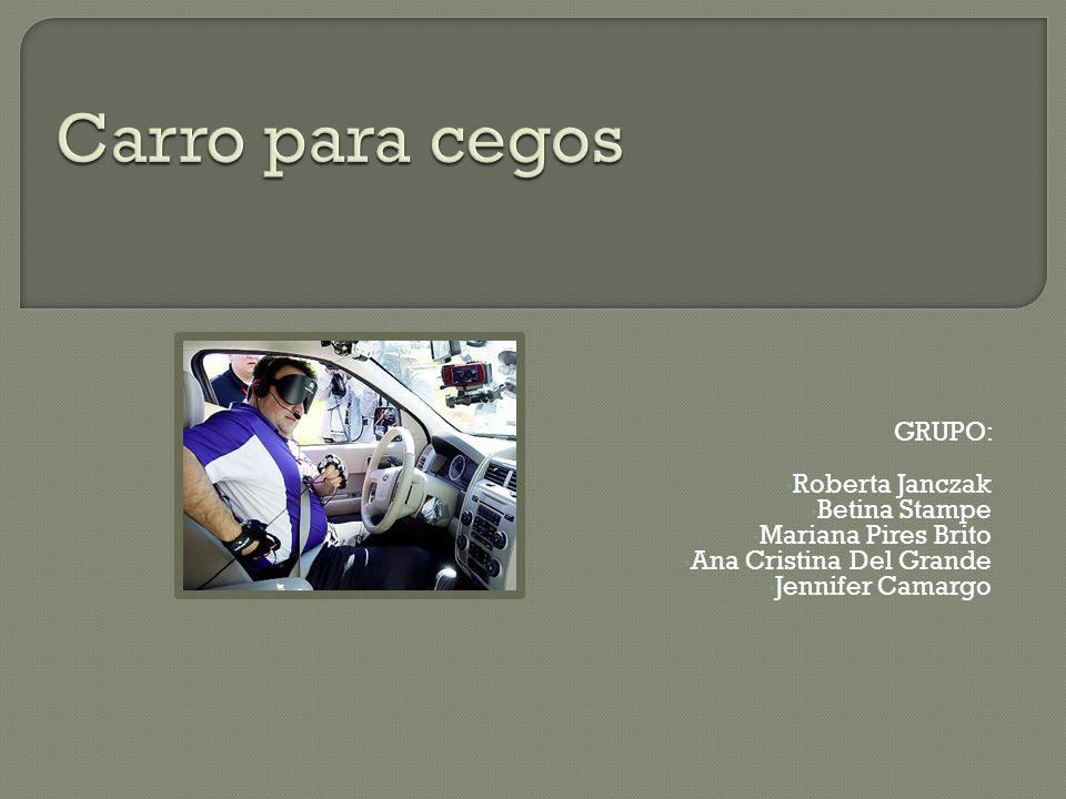 GRUPO: Roberta Janczak Betina Stampe Mariana Pires Brito Ana Cristina Del Grande Jennifer Camargo