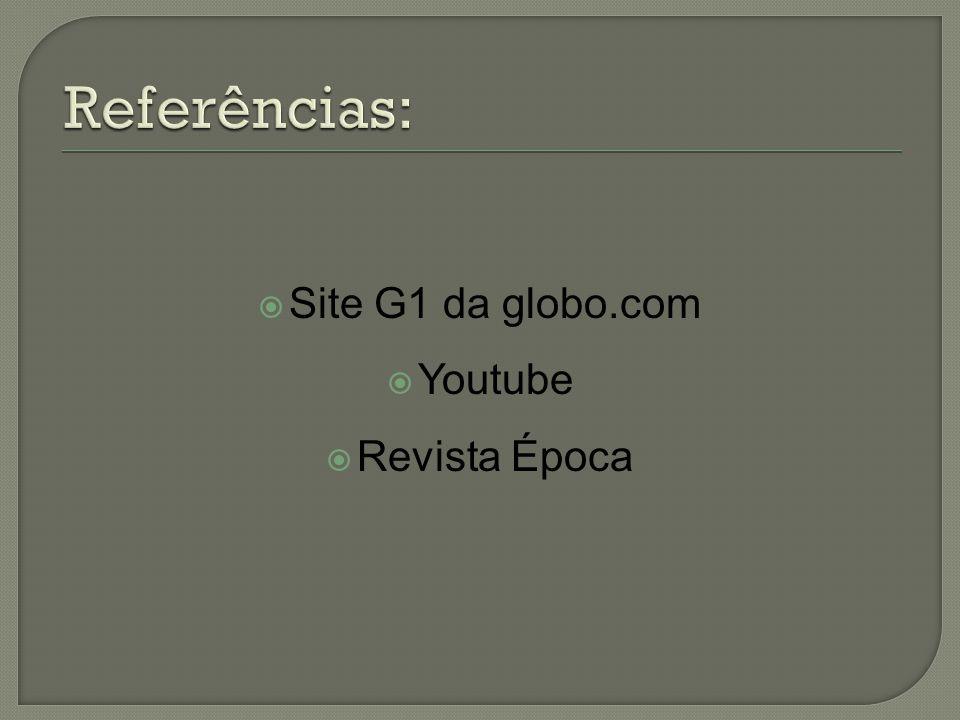 Site G1 da globo.com Youtube Revista Época