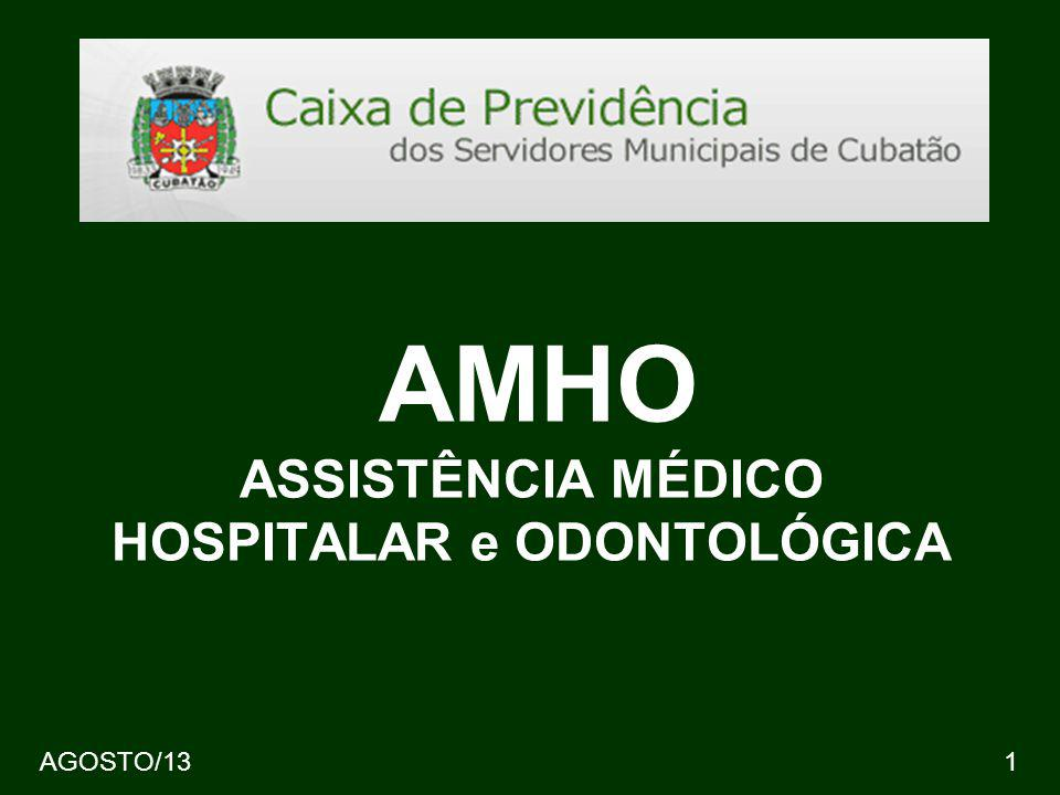 AGOSTO/1312 CAIXA DE PREVIDÊNCIA DOS SERVIDORES MUNICIPAIS DE CUBATÃO - AMHO