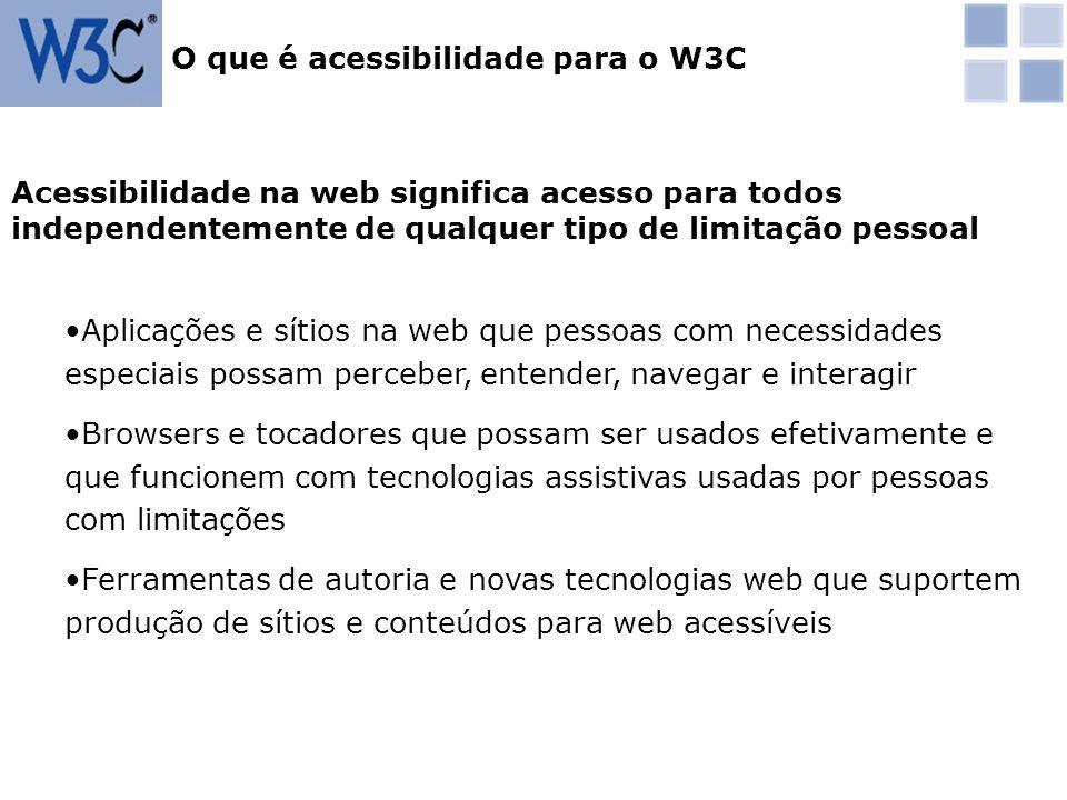 Acessibilidade na web significa acesso para todos independentemente de qualquer tipo de limitação pessoal Aplicações e sítios na web que pessoas com n