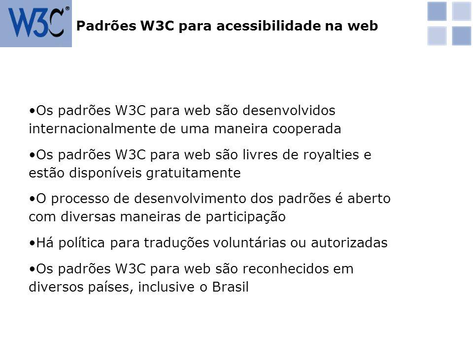 Normas de acessibilidade em conteúdo para web (WCAG) – define as exigências e critérios específicos para desenvolvedores de web sites Normas de acessibilidade para ferramentas de autoria (ATAG) – foca nos softwares que são usados para gerar conteúdos web Normas de acessibilidade para ferramentas de usuário (UAAG) – foca os navegadores e media players que renderizam conteúdos web Normas de acessibilidade web do W3C/WAI