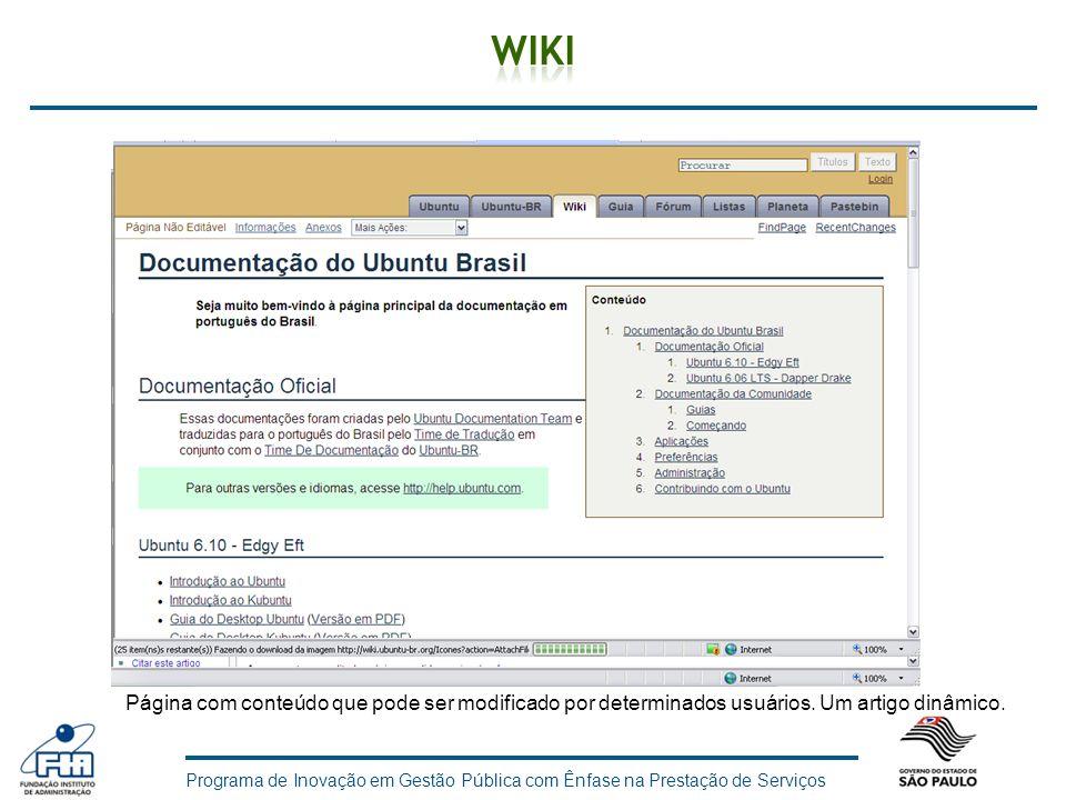 Programa de Inovação em Gestão Pública com Ênfase na Prestação de Serviços Página com conteúdo que pode ser modificado por determinados usuários. Um a