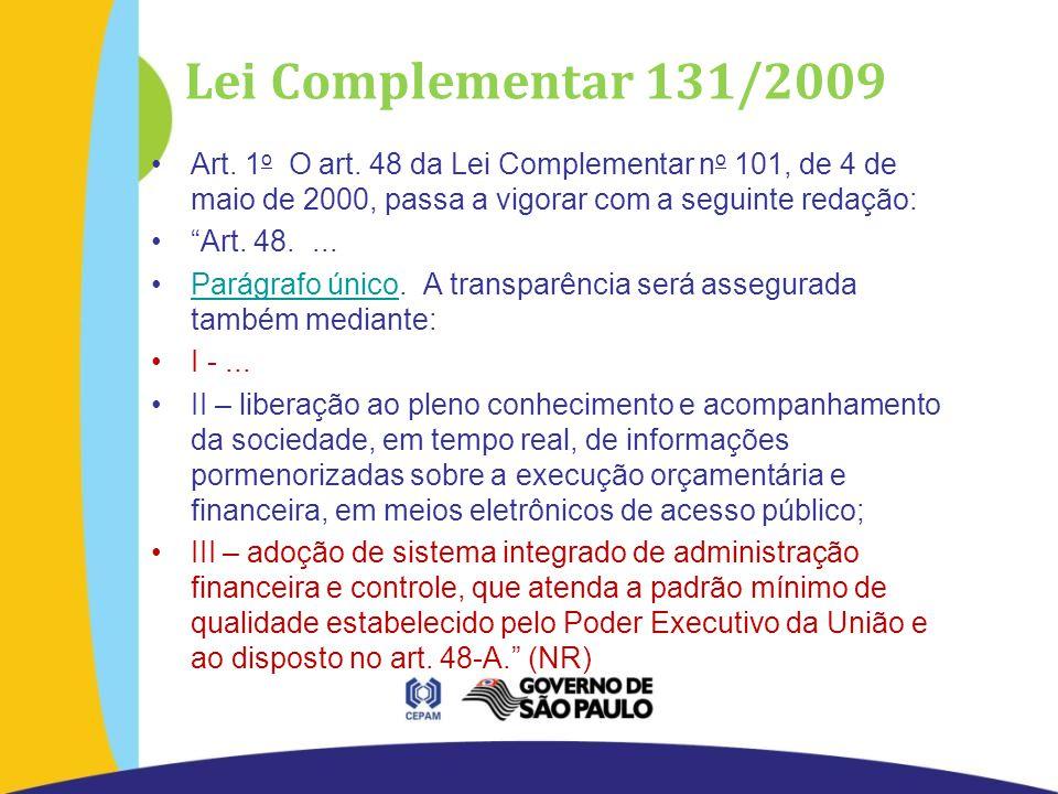 Lei Complementar 131/2009 Art. 1 o O art.