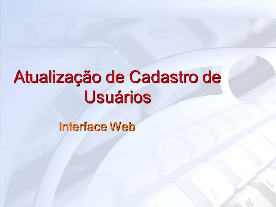 Atualização de Cadastro de Usuários Interface Web