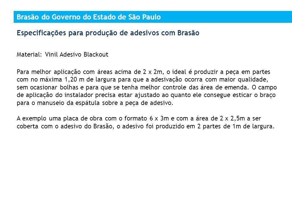 Especificações para produção de adesivos com Brasão_placa de obras Brasão do Governo do Estado de São Paulo (Atual/Nova)