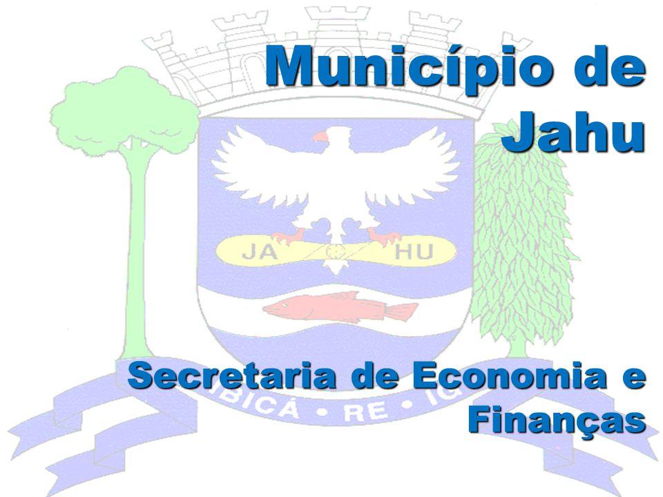 Município de Jahu Secretaria de Economia e Finanças