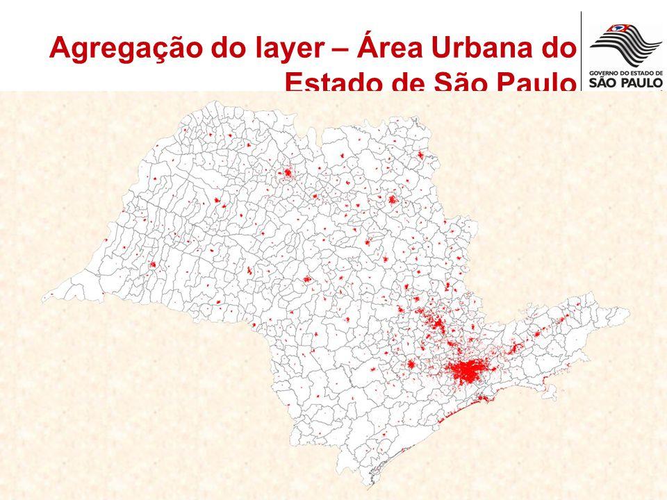 Agregação do layer – Área Urbana do Estado de São Paulo