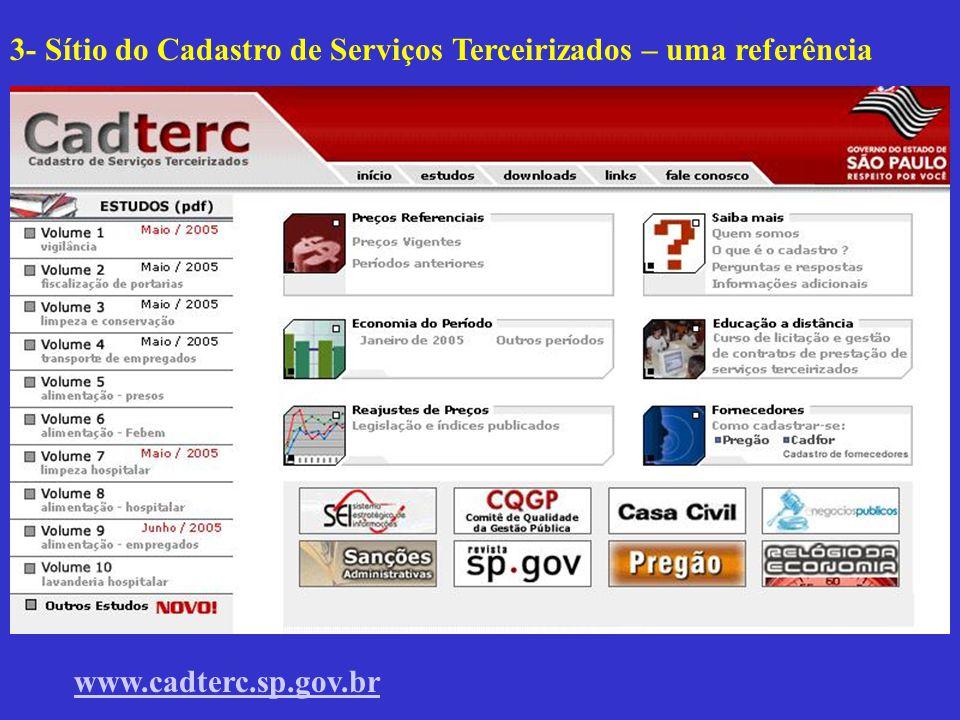 3- Sítio do Cadastro de Serviços Terceirizados – uma referência www.cadterc.sp.gov.br