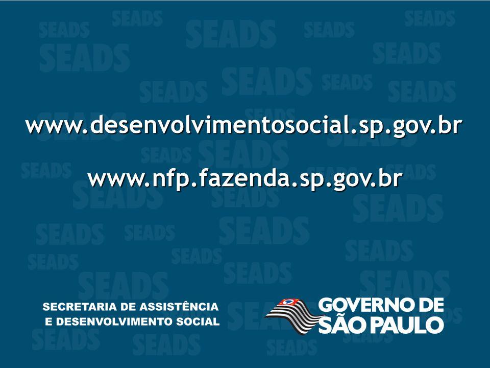 22 www.desenvolvimentosocial.sp.gov.br www.nfp.fazenda.sp.gov.br www.desenvolvimentosocial.sp.gov.br