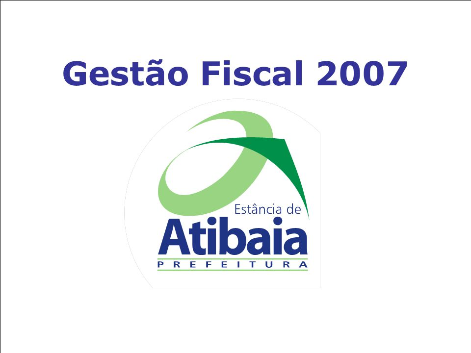 Gestão Fiscal 2007