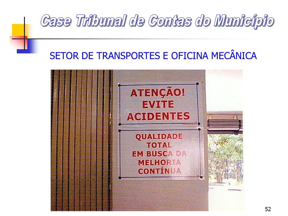 51 SETOR DE TRANSPORTES E OFICINA MECÂNICA